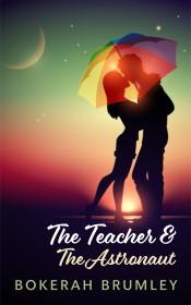 The Teacher and the Astronaut